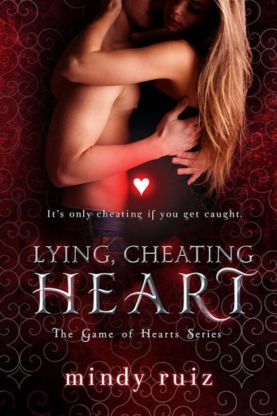 Lying, Cheating Heart.